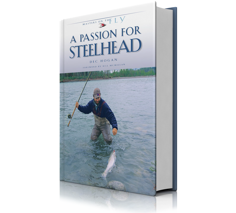 A Passion For a passion for steelhead