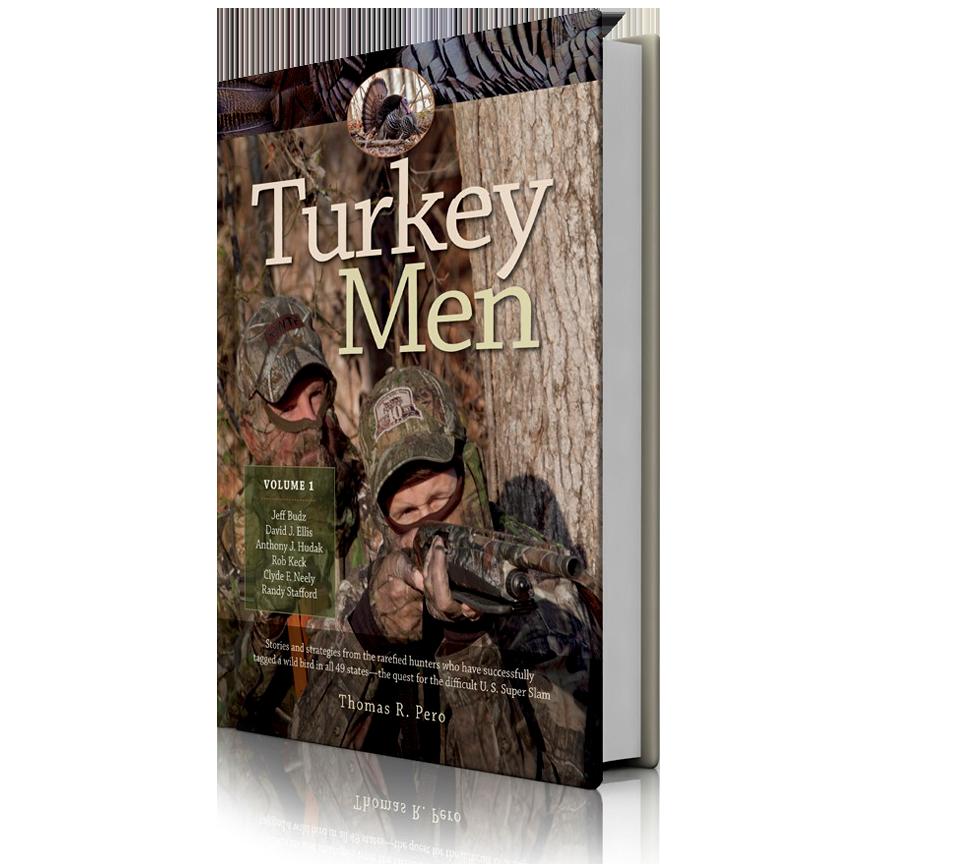 Turkey Men Volume 1 By Thomas R Pero Wild River Press